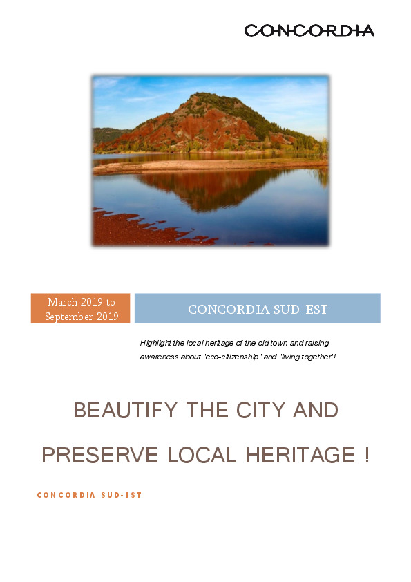 Beautify the city and preserve the local heritage